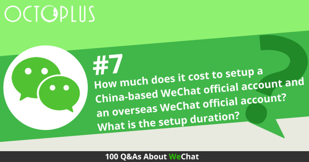 How much does it cost to setup the 2 types of WeChat
